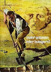 Erni Hans - Mehr anbauen oder hungern?
