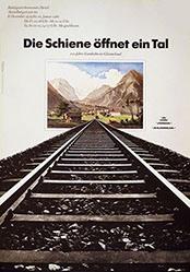 Staehelin Georg - Die Schiene öffnet ein Tal