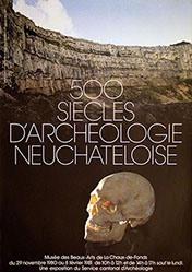 Schneider E. + F. - 500 siecles d'archeologie Neuchâteloise