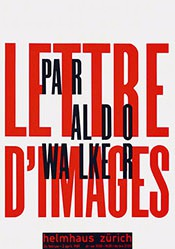 Walker Aldo - Lettre d'images par Aldo Walker