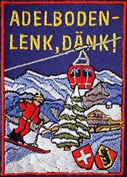 Reinhard Antoine - Adelboden-Lenk, dänk!